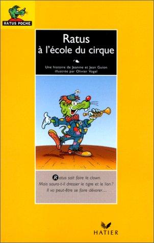 9782218722936: Les aventures du rat vert : Ratus à l'école du cirque