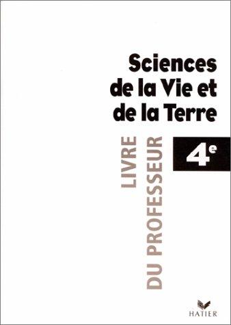 9782218723018: Sciences de la Vie et de la Terre 4 �me. Livre du professeur
