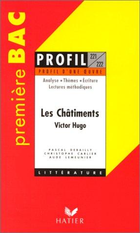 9782218724817: Les Châtiments de Victor Hugo, Bac 1ère L