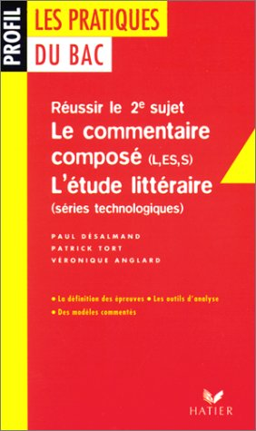 9782218725647: Réussir le 2e sujet : Le commentaire composé (L, ES, S), L'Etude littéraire (séries technologiques)