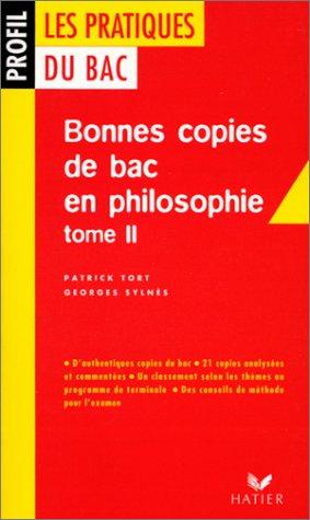 9782218725678: Les pratiques du Bac : bonnes copies de Bac en philosophie, tome 2