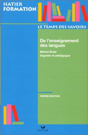 De l'enseignement des langues : Michel Bréal: Bréal, Michel