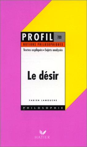 9782218725876: Le Désir - notions philosophiques