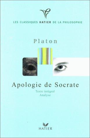 9782218725913: Les classiques Hatier de la philosophie : Platon : Apologie de Socrate