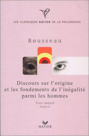 9782218725920: Classique philosophique : Discours sur l'origine et les fondements de l'inégalité parmi les hommes