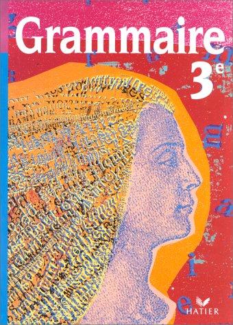 GRAMMAIRE 3EME ; MANUEL: TASSARD, S ;