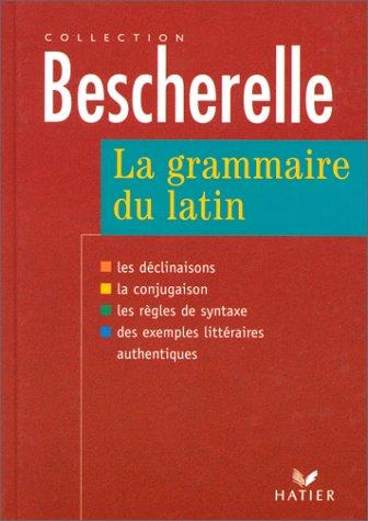 9782218727535: La Grammaire du latin (French and Latin Edition)