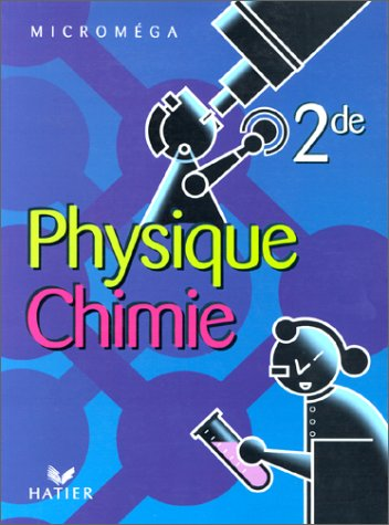 Physique chimie Seconde (CD-Rom inclus): n/a