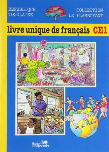 9782218728297: le flamboyant, livre unique de francais, ce1, togo, eleve
