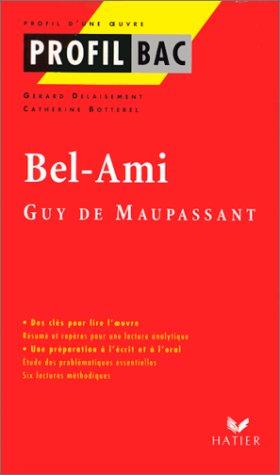 Bel-ami, Guy de Maupassant: Delaisement, G?rard
