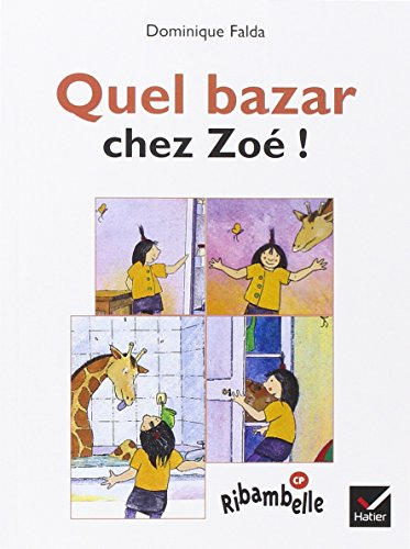 Quel bazar chez Zoé: D. Falda