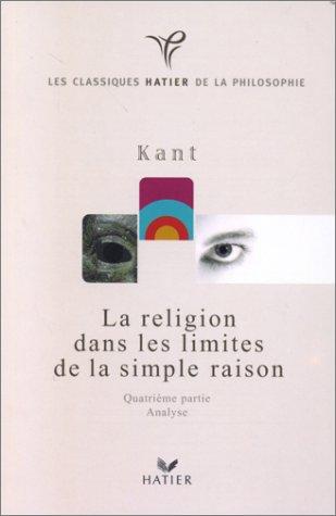 9782218729683: Kant - la religion dans les limites de la simple raison