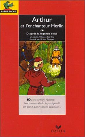 Arthur et l'enchanteur Merlin: K?rillis, H?l?ne, Arthur