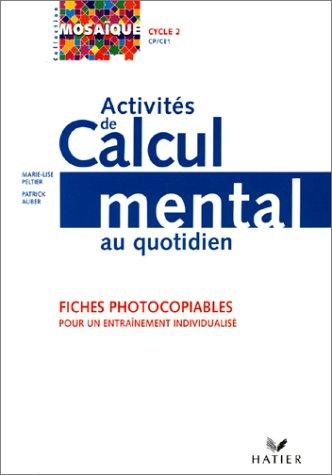 9782218730177: Activités de calcul mental au quotidien. Fiches photocopiables pour un entraînement individualisé. Cycle 2, CP / CM1