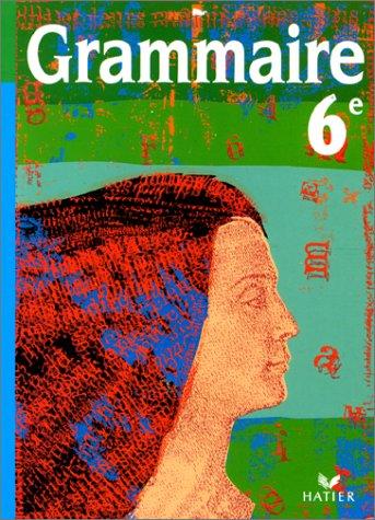 Grammaire - 6?me: Tassard, Serge, Monti-Lovichi,