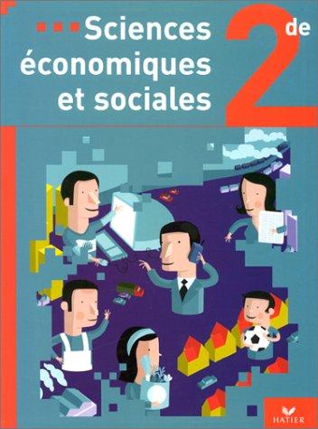 9782218730405: Sciences économiques et sociales - Seconde, élève