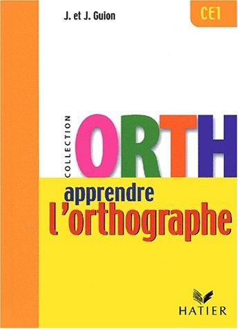 9782218730665: Apprendre l'Orthographe - CE1