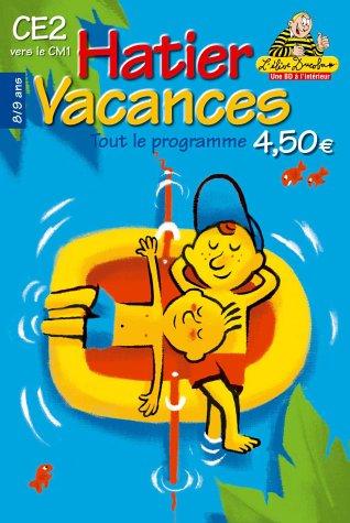 9782218730771: Hatier vacances : Tout le programme du CE2 vers le CM1 - 8-9 ans