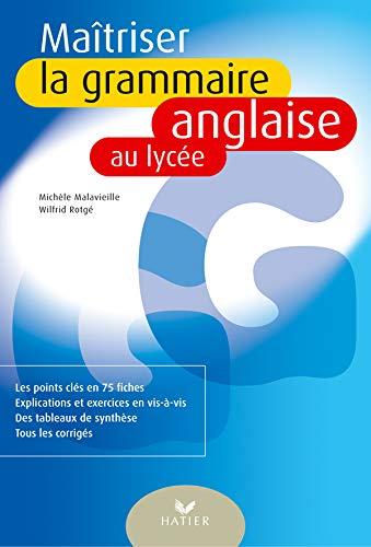 9782218731280: Maîtriser la grammaire anglaise au lycée
