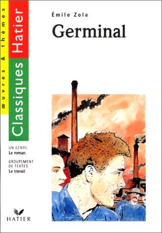 9782218731419: Classiques Hatier, oeuvre & thèmes : Germinal d'Emile Zola : Le travail