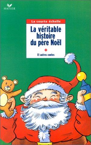 9782218731464: Contes de Noël : La véritable histoire du père Noël et autres contes