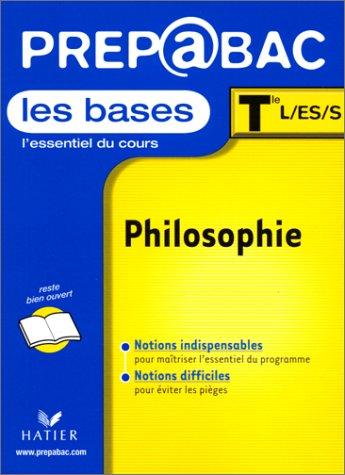 9782218731907: Prépabac, les bases: Philosophie, terminale L, ES, S