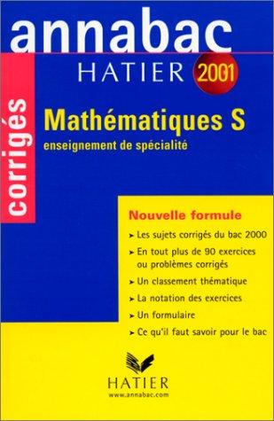 9782218733369: Annabac corrigés 2001 : Mathématiques S spécialité