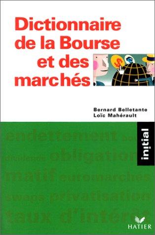 9782218733734: Dictionnaire de la Bourse et des marchés