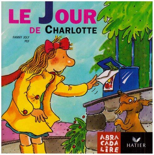 Le Jour de Charlotte (2218734125) by Joly, F.; Pef