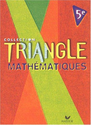 Mathematiques (Collection Triangle): Gisele Chapiron, Michel