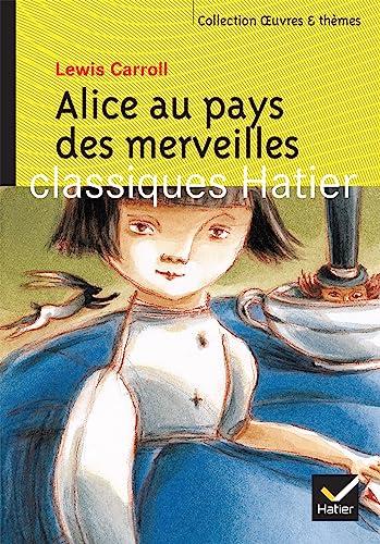 9782218735646: Alice au pays des merveilles (Classiques Hatier)