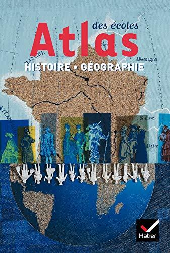 9782218735813: Atlas des �coles. Histoire G�ographie Cycle 3