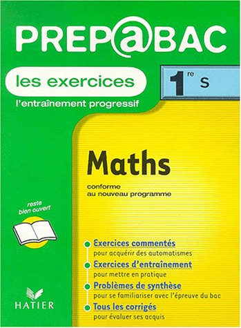 9782218736001: Pr�pabac, les exercices : Maths, 1�re S