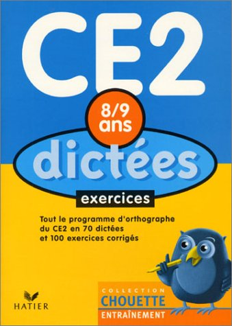 9782218737374: Chouette Entra�nement : Dict�es, du CE2 au CM1 - 8-9 ans (+ corrig�s)
