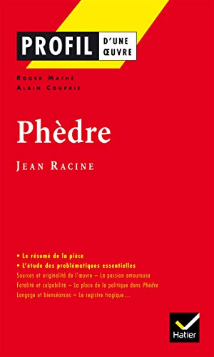9782218737657: Phèdre (Profil d'une oeuvre)