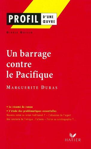 9782218737749: Profil d'une oeuvre : Un barrage contre le Pacifique, 1950, Marguerite Duras