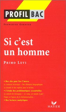 9782218737763: Profil d'une oeuvre : Si c'est un homme, Primo Levi