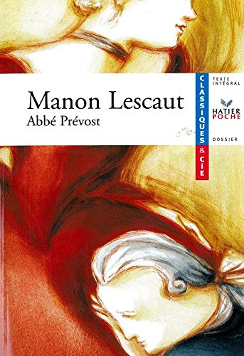 9782218739316: Classiques & Cie: Manon L'Escaut - Notes Et Dossier Par Mathilde Cortey