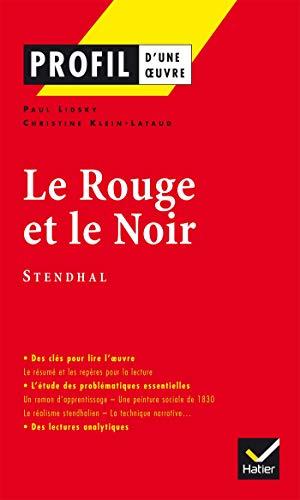 9782218739415: Le Rouge et le Noir, Stendhal (Profil d'une oeuvre)