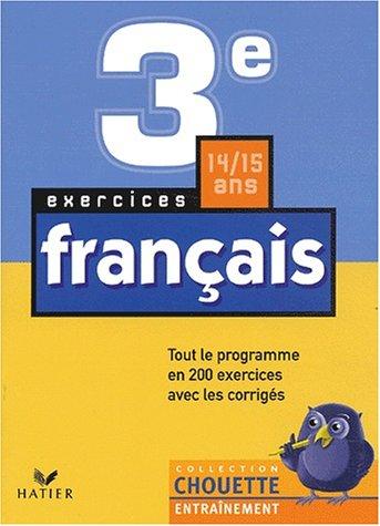 9782218739798: Chouette Entra�nement : Fran�ais, 3e - 14-15 ans, exercices de base
