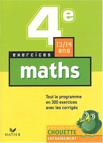 9782218739828: Chouette Entra�nement : Maths, 4e - 13-14 ans (+ corrig�s)