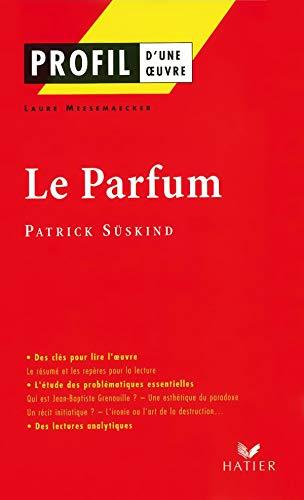 9782218740336: Profil d'une oeuvre: Su>skind:Le parfum