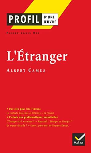 9782218740725: L' Etranger d'Albert Camus, Profil D'une Oeuvre