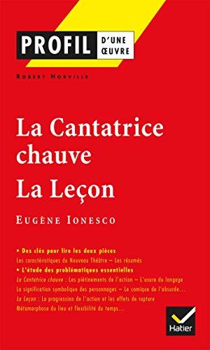 9782218740763: La cantatrice chauve (1950) - La leçon (1951), Eugène Ionesco (Profil d'une oeuvre)