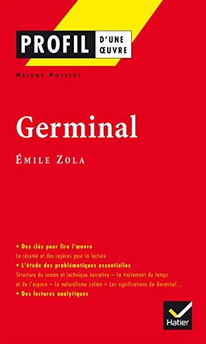 9782218740800: Profil - Zola (Emile) : Germinal: Analyse littéraire de l'oeuvre
