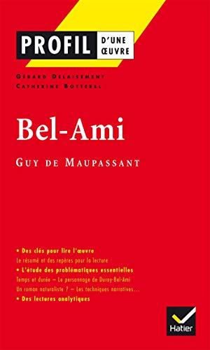 9782218740848: Profil d'une oeuvre: Bel-ami