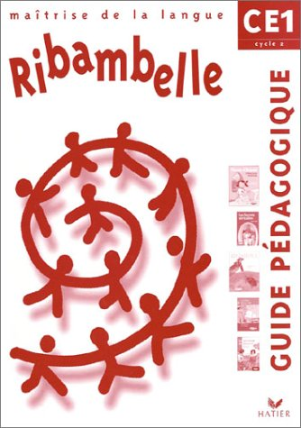 9782218741074: Ribambelle - CE1 - Cycle 2 - Ma�trise de la langue - Guide p�dagogique