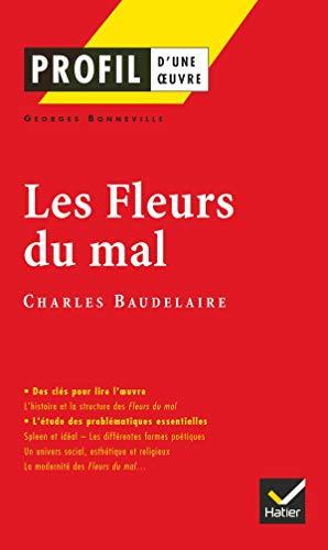 9782218741203: Profil d'une oeuvre: Les fleurs du mal