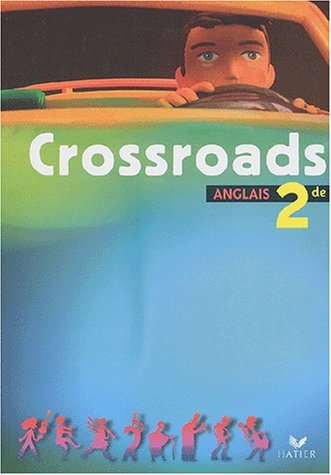 9782218741227: Anglais 2nde Crossroads (French Edition)
