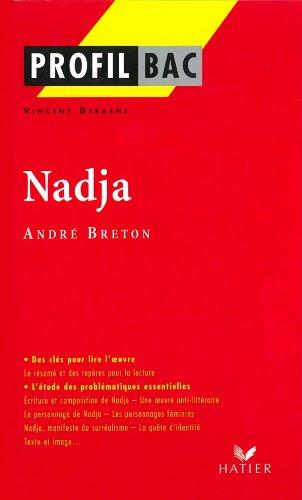 9782218741449: Profil d'une oeuvre : Nadja, André Breton